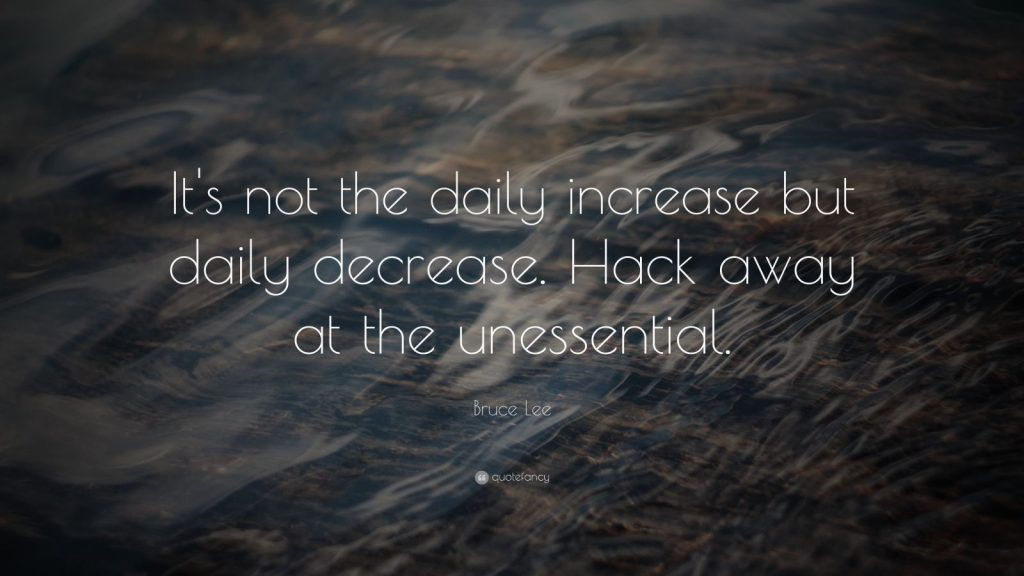 Bruce-Lee-Quote-It-s-not-the-daily-increase-but-daily-decrease-PIC-MCH09478-1024x576 Bruce Lee Quotes Iphone Wallpaper 32+