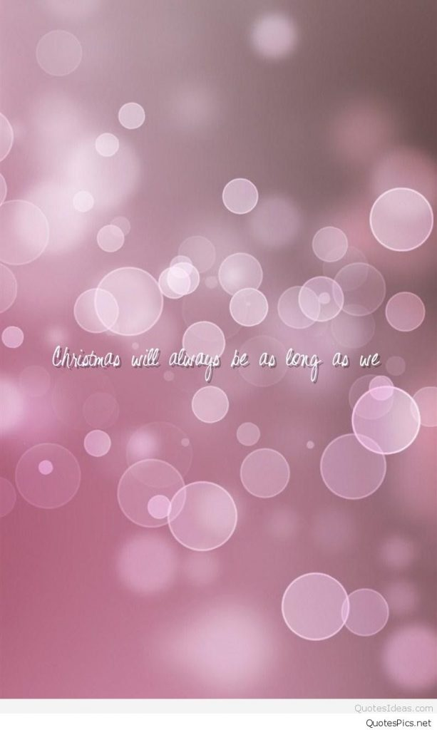 Christmas-Love-Wallpaper-quote-for-mobile-phones-PIC-MCH052643-613x1024 Love Pics Wallpaper For Phone 22+