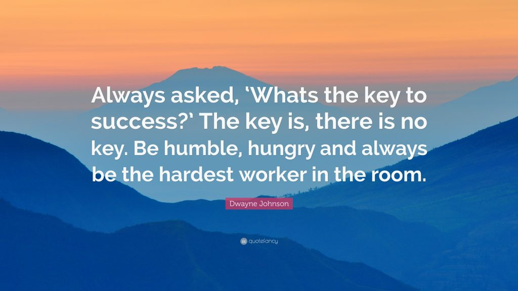 Dwayne-Johnson-Quote-Always-asked-Whats-the-key-to-success-The-key-PIC-MCH014402-1024x576 Wallpaper Worker 41+