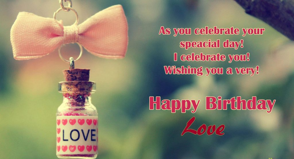Happy-Birthday-my-love-Wallpaper-PIC-MCH070830-1024x555 Cute Love Pics For Wallpaper 31+