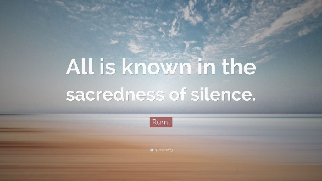 Rumi-Quote-All-is-known-in-the-sacredness-of-silence-PIC-MCH07697-1024x576 Silence Wallpapers Quotes Pictures 31+