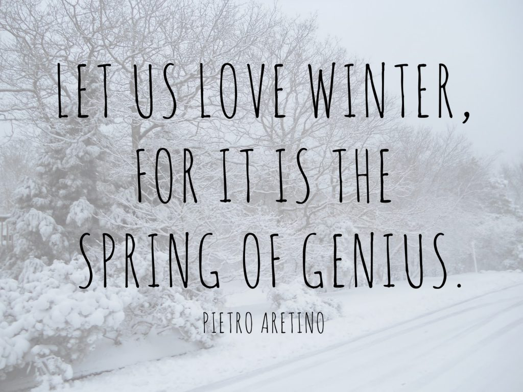 let-us-love-winter-for-it-is-the-spring-of-genius-PIC-MCH082083-1024x768 Winter Wallpapers With Quotes 36+