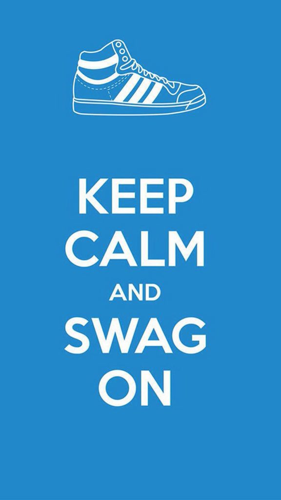 Funny-Keep-Calm-And-Swag-HD-Wallpaper-iPhone-plus-PIC-MCH066892-576x1024 Calm Wallpapers For Iphone 6 39+