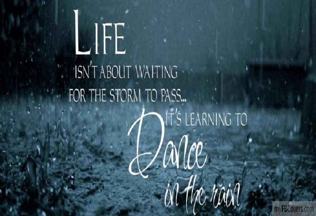 Learning To Dance In The Rain Facebook Cover PIC MCH081690