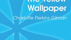 Sparknotes The Yellow Wallpaper Quotes 9+