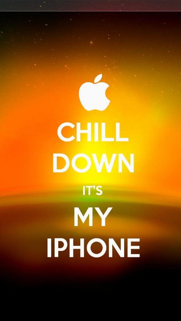 iPhone-Wallpaper-ios-chill-down-it-s-my-iphone-PIC-MCH01173-577x1024 Keep Calm Wallpapers For Iphone 24+