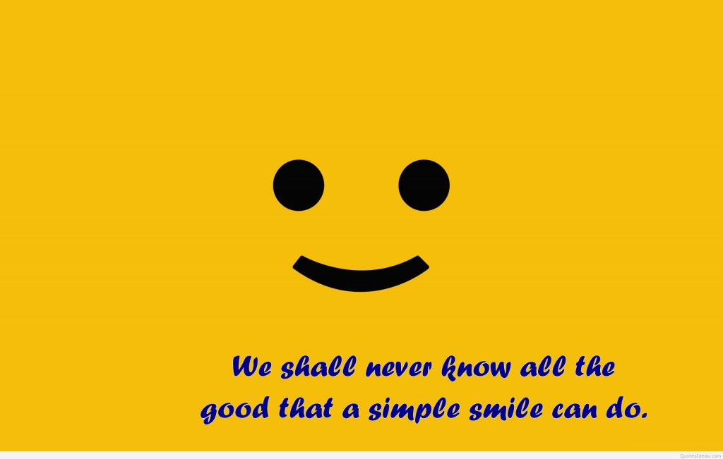 Free-Smile-quote-wallpaper-PIC-MCH065683-1024x651 Smile Wallpaper With Quotes 20+
