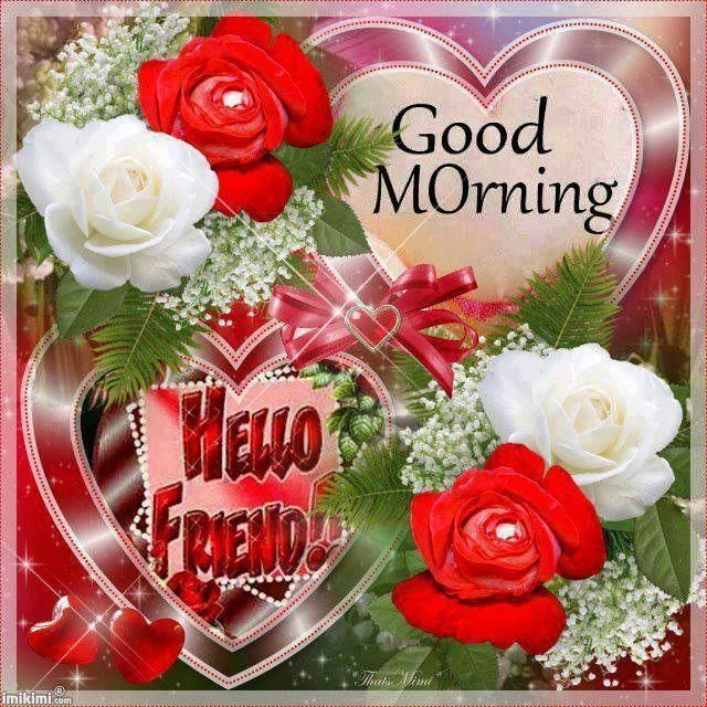 Good-Morning-Hello-Friend-PIC-MCH05250 Beautiful Good Morning Wallpapers For Facebook 27+