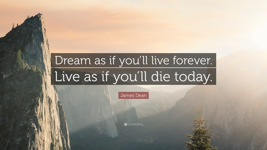 James-Dean-Quote-Dream-as-if-you-ll-live-forever-Live-as-if-you-ll-PIC-MCH035810-1024x576 James Dean Live Wallpaper 12+