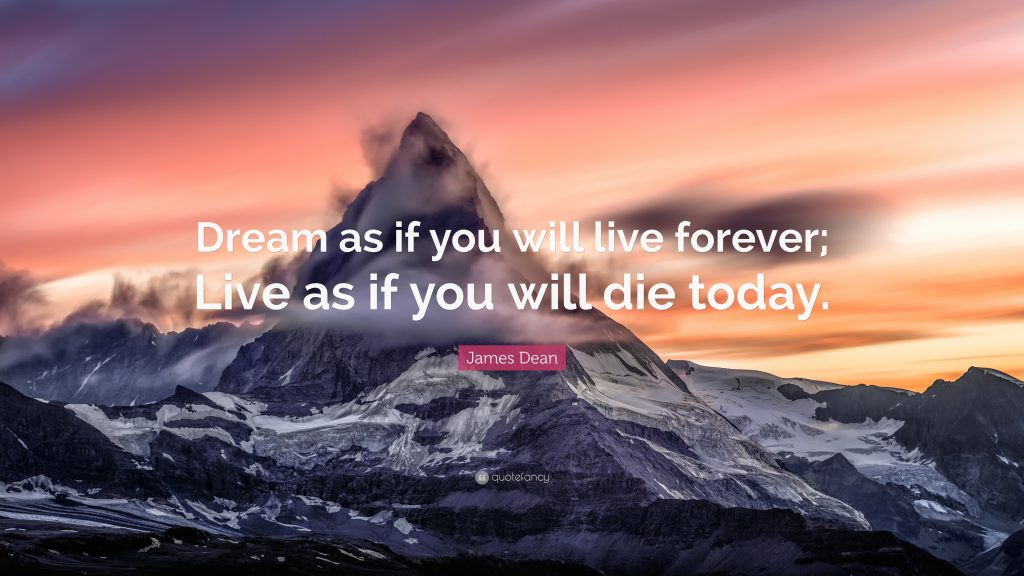 James-Dean-Quote-Dream-as-if-you-will-live-forever-Live-as-if-you-PIC-MCH07824-1024x576 James Dean Quotes Wallpaper 25+