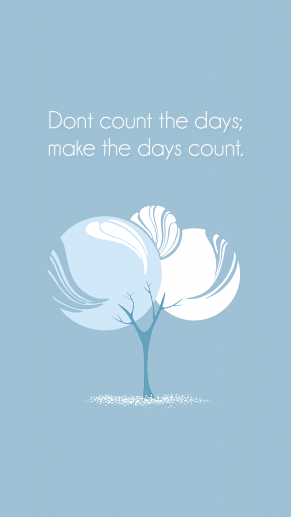 Quote-Days-Count-iPhone-Wallpaper-PIC-MCH096951-577x1024 Iphone 5s Wallpaper Quotes 48+