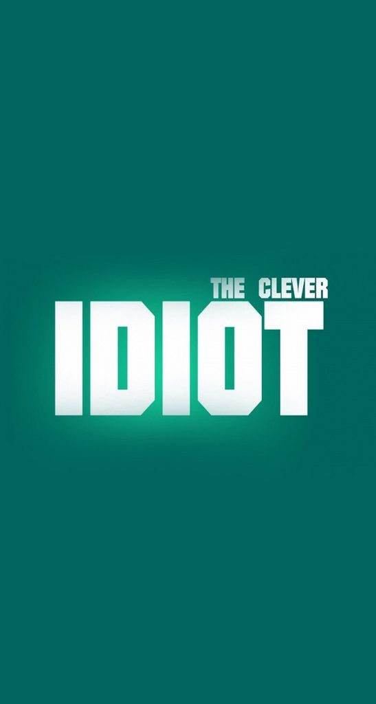 iPhone-wallpaper-quotes-parallax-the-clever-idiot-PIC-MCH01281-547x1024 Iphone 5s Wallpaper Quotes 48+