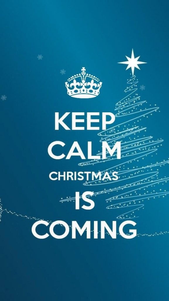 Keep-Calm-Christmas-Is-Coming-iPhone-Wallpaper-PIC-MCH079694-577x1024 Wallpaper Keep Calm Iphone 27+