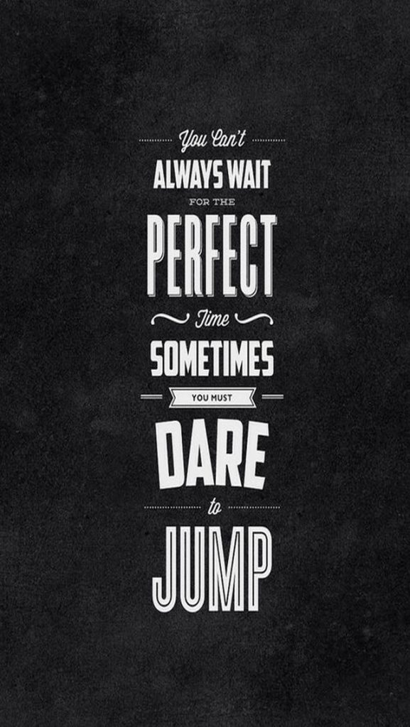 Dare-To-Jump-Motivational-iPhone-Wallpaper-PIC-MCH056326-577x1024 Inspiration Wallpaper Iphone 20+