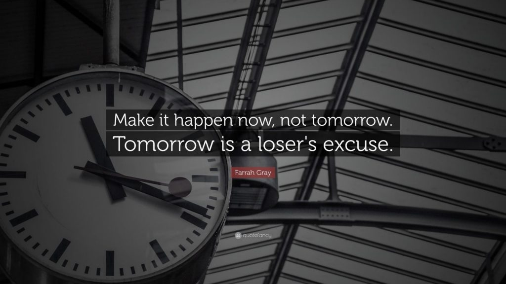 Farrah-Gray-Quote-Make-it-happen-now-not-tomorrow-Tomorrow-is-a-PIC-MCH032133-1024x576 Inspiration Wallpaper For Pc 25+