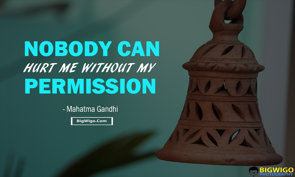 Nobody-can-hurt-me-without-my-permission.-PIC-MCH091137 Inspiration Wallpaper In Hindi 16+