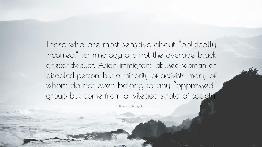 Theodore-Kaczynski-Quote-Those-who-are-most-sensitive-about-PIC-MCH037416-1024x576 Ghetto Wallpaper Quotes 12+