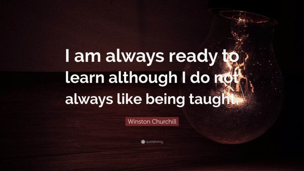Winston-Churchill-Quote-I-am-always-ready-to-learn-although-I-do-PIC-MCH015283-1024x576 Wallpaper Winston Churchill 28+