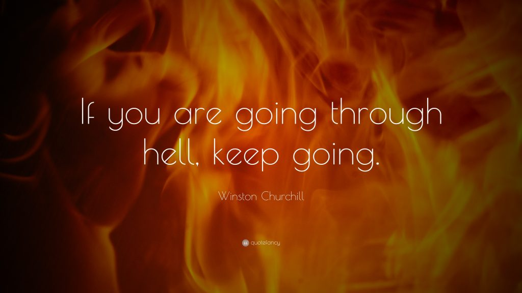 Winston-Churchill-Quote-If-you-are-going-through-hell-keep-going-PIC-MCH023592-1024x576 Wallpaper Winston M 38+