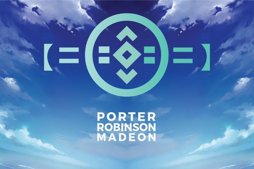 full-size-porter-robinson-wallpaper-x-PIC-MCH06722 Madeon Desktop Wallpaper 29+